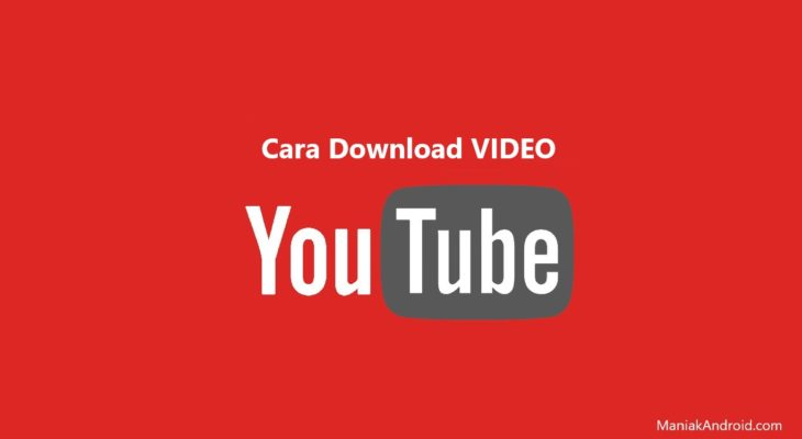 5 Cara Download Video Di Youtube Lewat Hp Atau Laptop