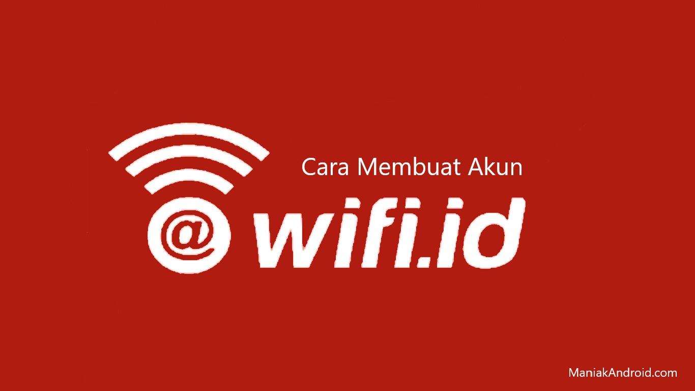 Cara Membuat Akun Wifi Id Gratis Selamanya Di Smartphone